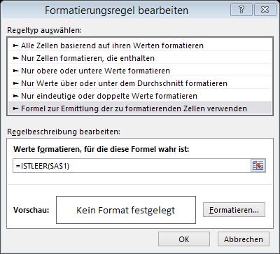 Tipp Excel bedingte Formatierung Formel ISTLEER